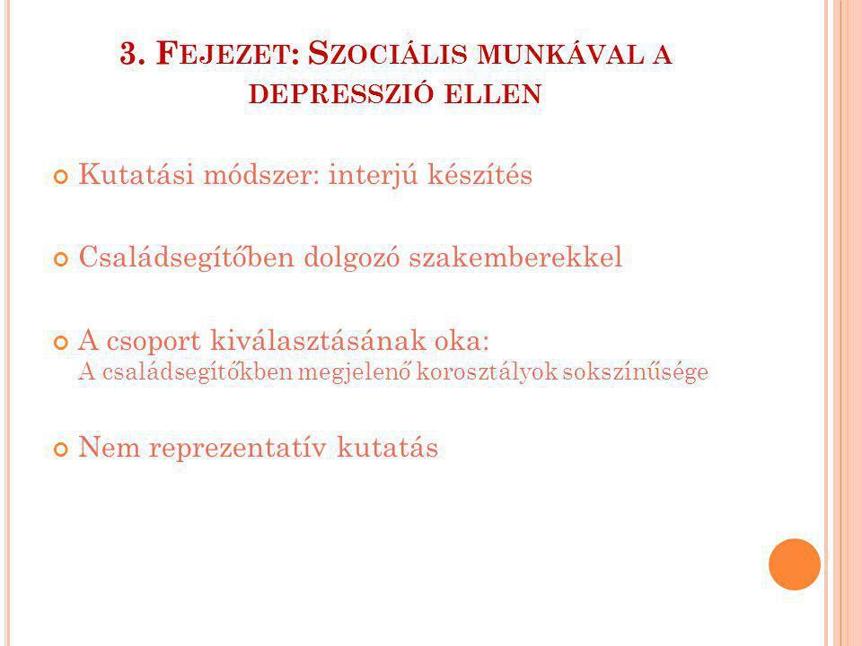 3. Fejezet: Szociális munkával a depresszió ellen