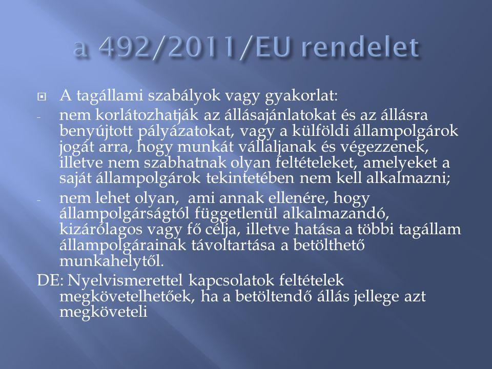 a 492/2011/EU rendelet A tagállami szabályok vagy gyakorlat: