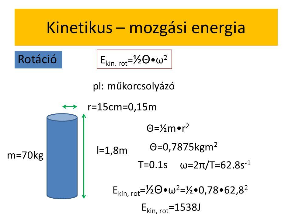 Kinetikus – mozgási energia