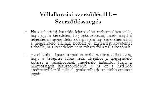 Vállalkozási szerződés III. –