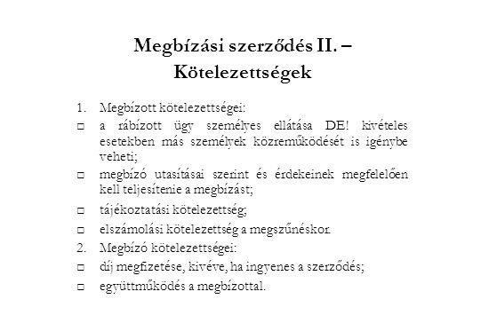 Megbízási szerződés II. –