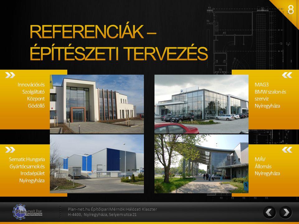 REFERENCIÁK – ÉPÍTÉSZETI TERVEZÉS Innovációs és Szolgáltató Központ