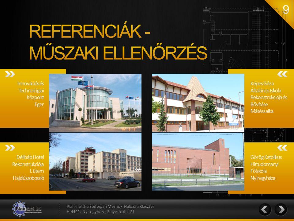 REFERENCIÁK - MŰSZAKI ELLENŐRZÉS Innovációs és Technológiai Központ