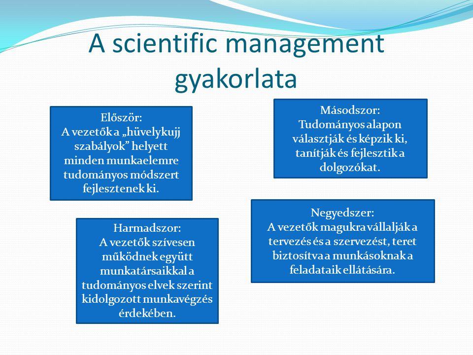 A scientific management gyakorlata
