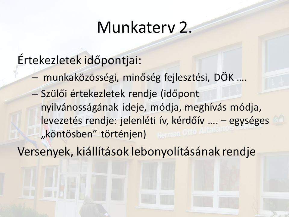 Munkaterv 2. Értekezletek időpontjai: