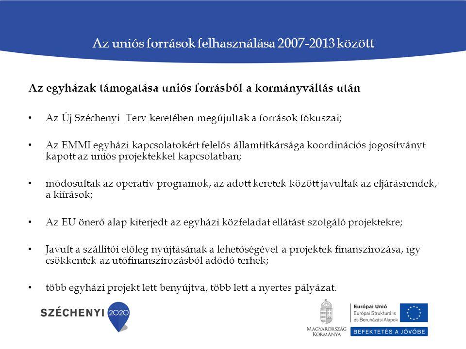 Az uniós források felhasználása 2007-2013 között