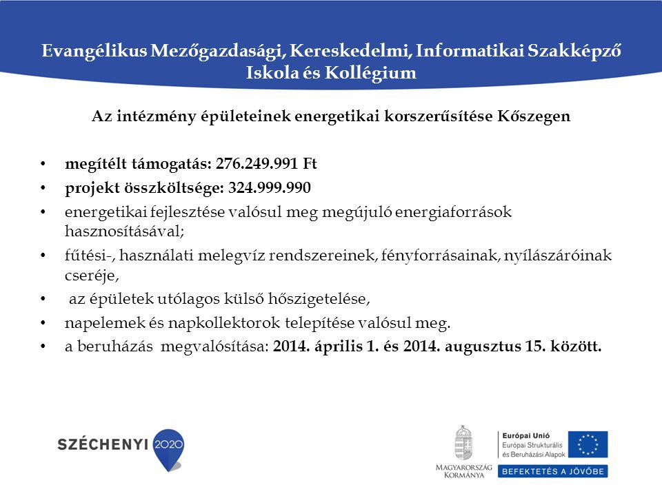Az intézmény épületeinek energetikai korszerűsítése Kőszegen
