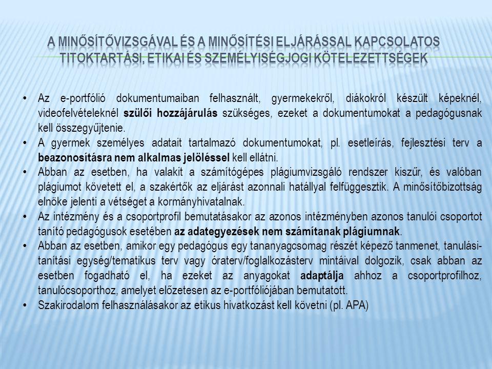 a minősítővizsgával és a minősítési eljárással kapcsolatos titoktartási, etikai és személyiségjogi kötelezettségek