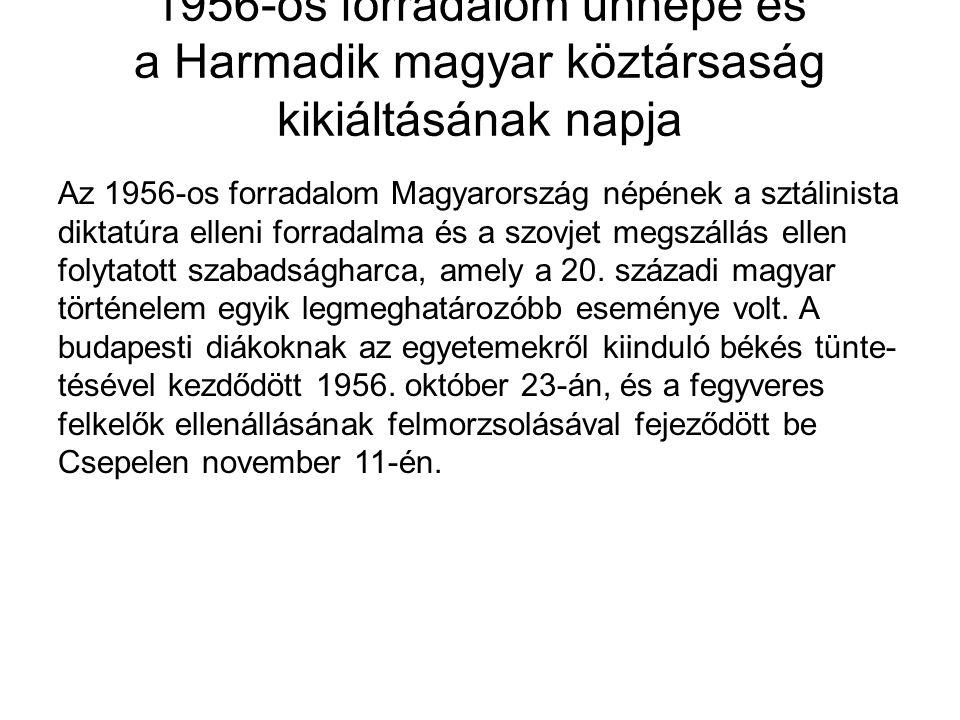 1956-os forradalom ünnepe és a Harmadik magyar köztársaság kikiáltásának napja