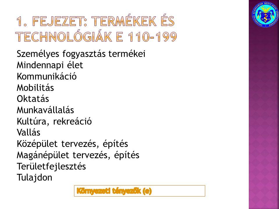 1. fejezet: termékek és technológiák e 110-199