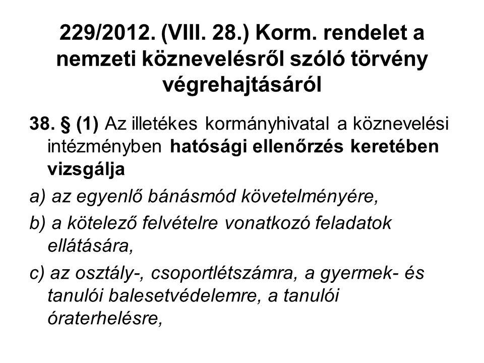 229/2012. (VIII. 28.) Korm. rendelet a nemzeti köznevelésről szóló törvény végrehajtásáról