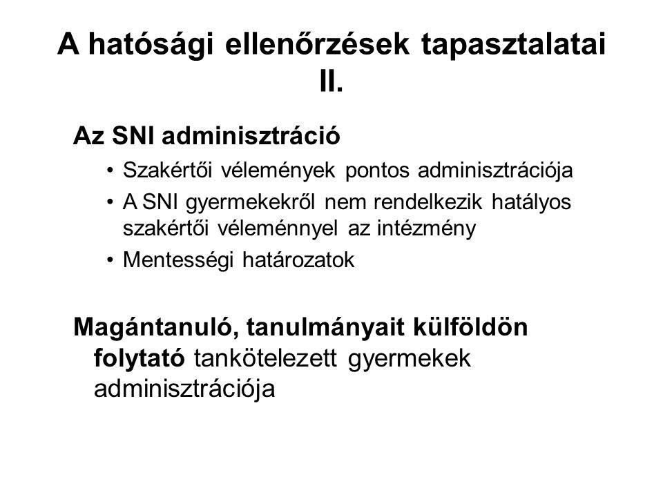 A hatósági ellenőrzések tapasztalatai II.