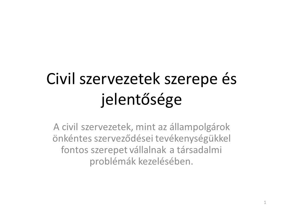 Civil szervezetek szerepe és jelentősége