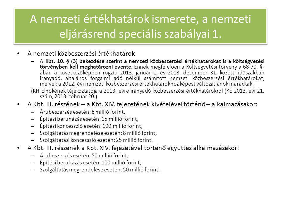 A nemzeti értékhatárok ismerete, a nemzeti eljárásrend speciális szabályai 1.