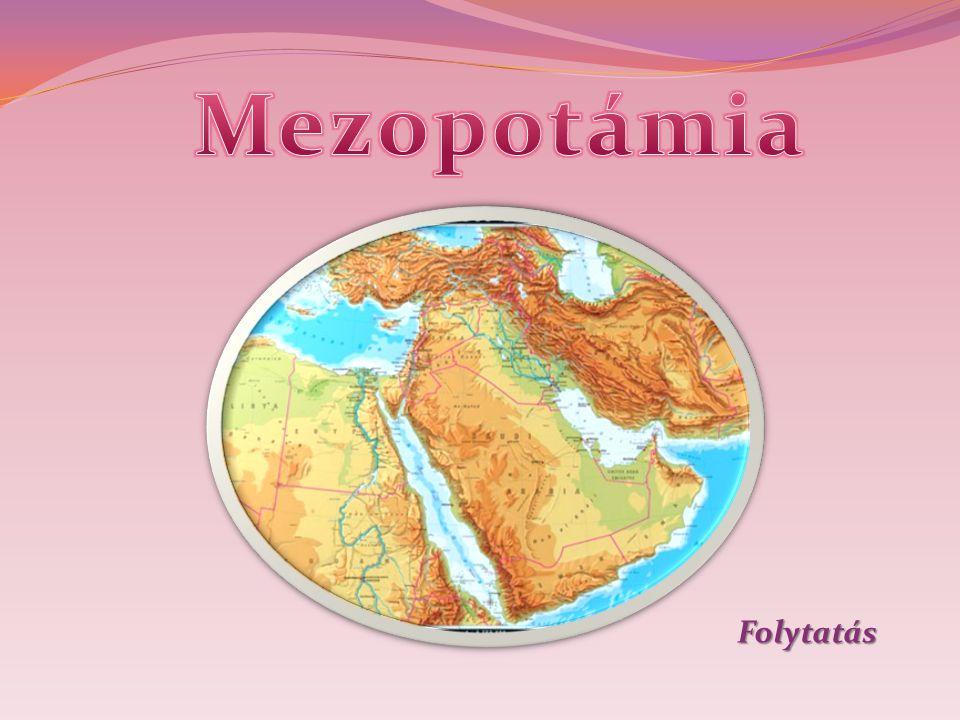 Mezopotámia Folytatás