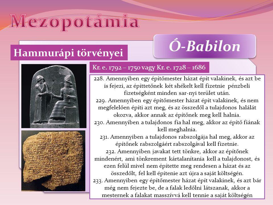 Mezopotámia Ó-Babilon Hammurápi törvényei
