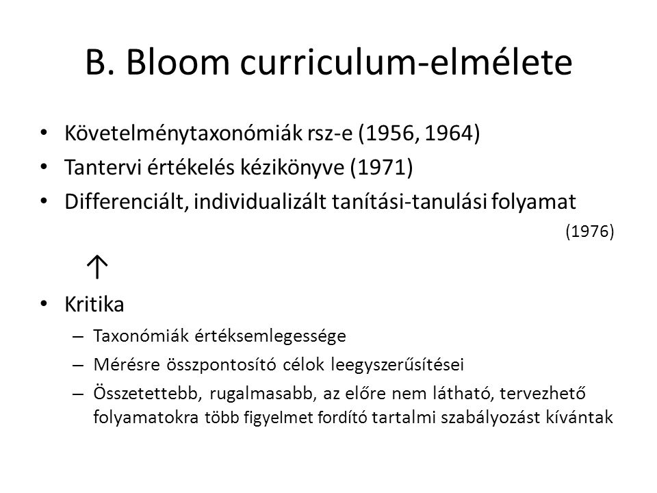 B. Bloom curriculum-elmélete