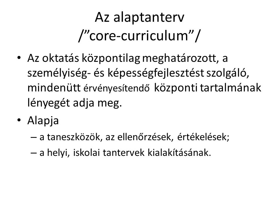 Az alaptanterv / core-curriculum /