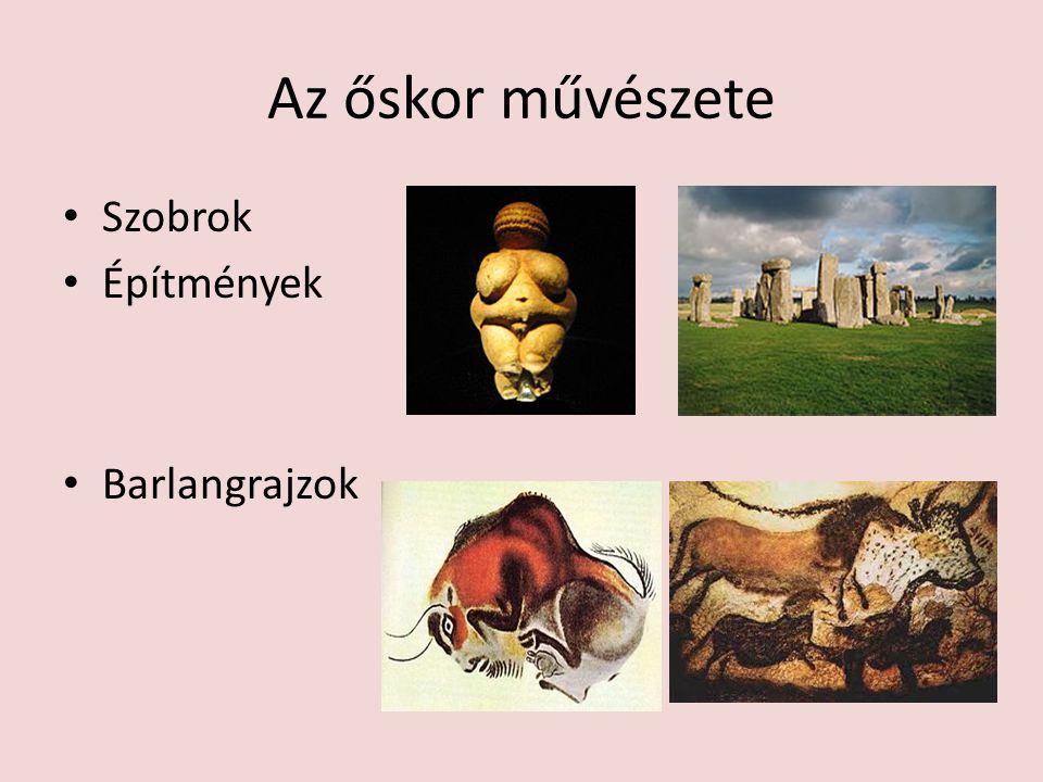 Az őskor művészete Szobrok Építmények Barlangrajzok