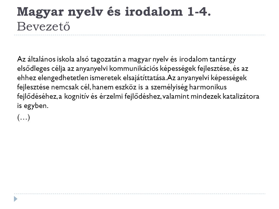 Magyar nyelv és irodalom 1-4. Bevezető