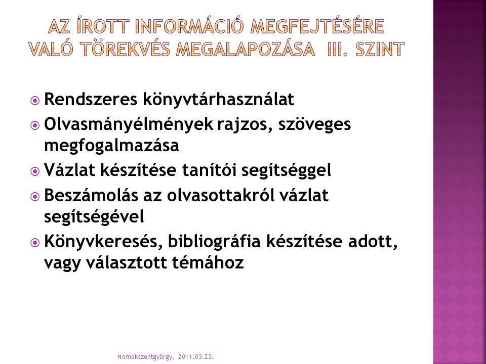 AZ ÍROTT INFORMÁCIÓ MEGFEJTÉSÉRE VALÓ TÖREKVÉS MEGALAPOZÁSA iii. SZINT