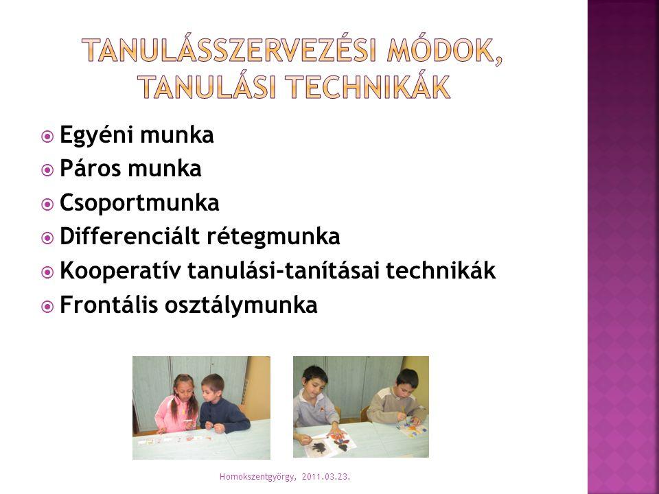 Tanulásszervezési módok, tanulási technikák