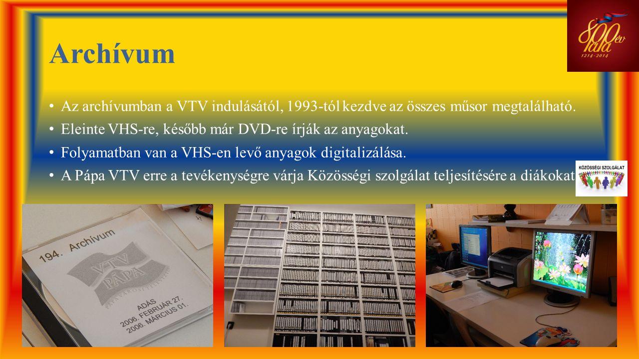 Archívum Az archívumban a VTV indulásától, 1993-tól kezdve az összes műsor megtalálható. Eleinte VHS-re, később már DVD-re írják az anyagokat.