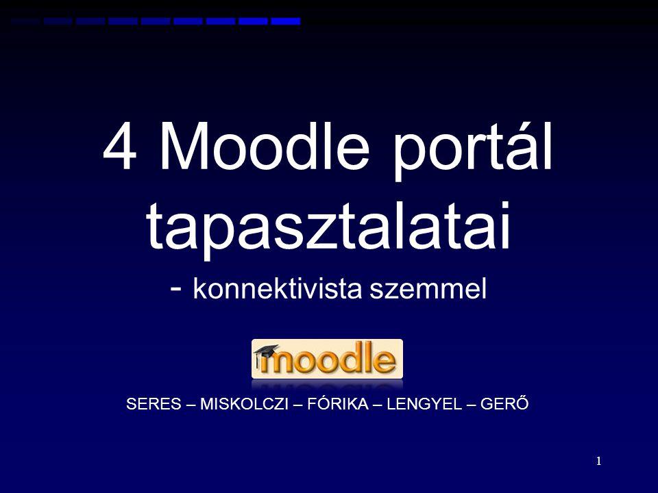 4 Moodle portál tapasztalatai - konnektivista szemmel
