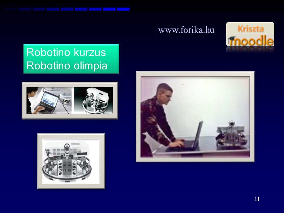 www.forika.hu Robotino kurzus Robotino olimpia