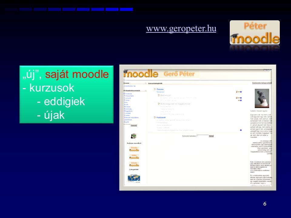 "www.geropeter.hu ""új , saját moodle kurzusok eddigiek újak"