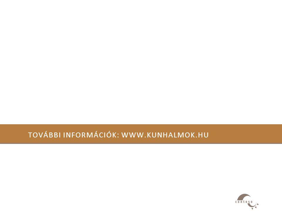 További információk: www.kunhalmok.hu