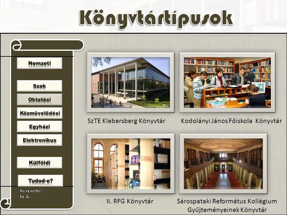 SzTE Klebersberg Könyvtár Kodolányi János Főiskola Könyvtár