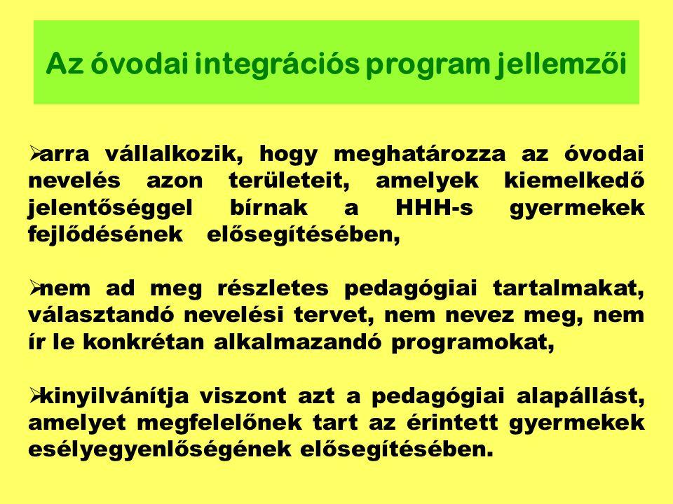 Az óvodai integrációs program jellemzői