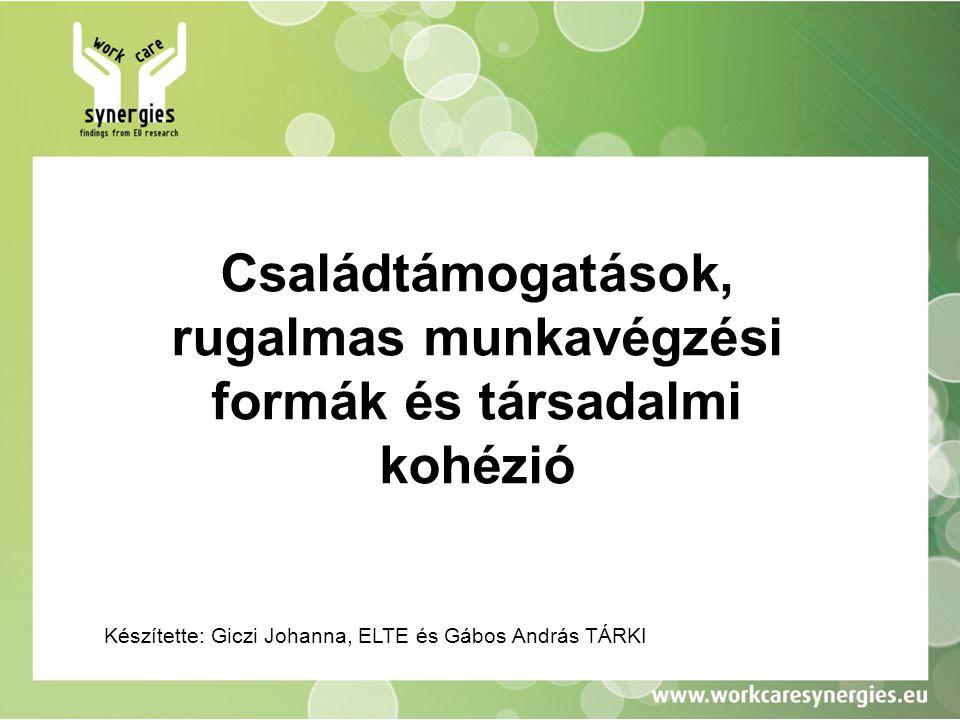 Családtámogatások, rugalmas munkavégzési formák és társadalmi kohézió