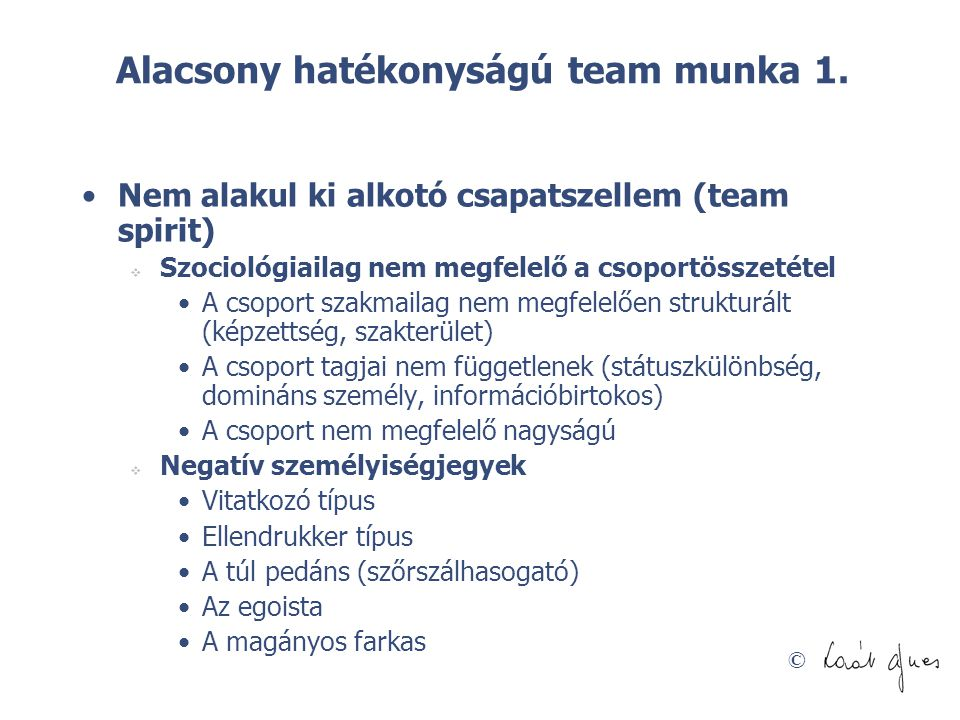 Alacsony hatékonyságú team munka 1.