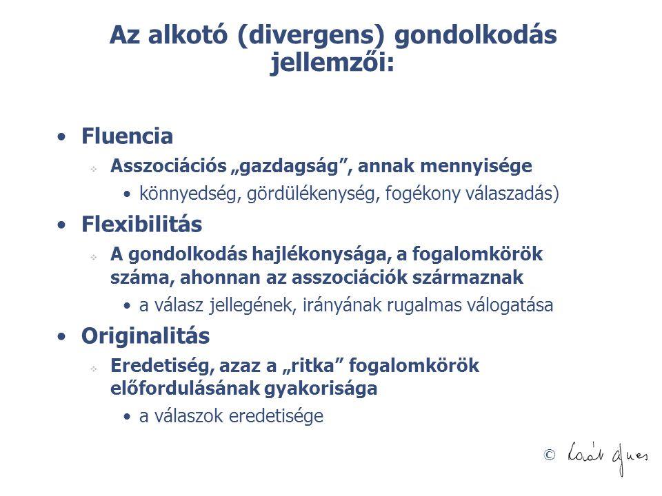 Az alkotó (divergens) gondolkodás jellemzői: