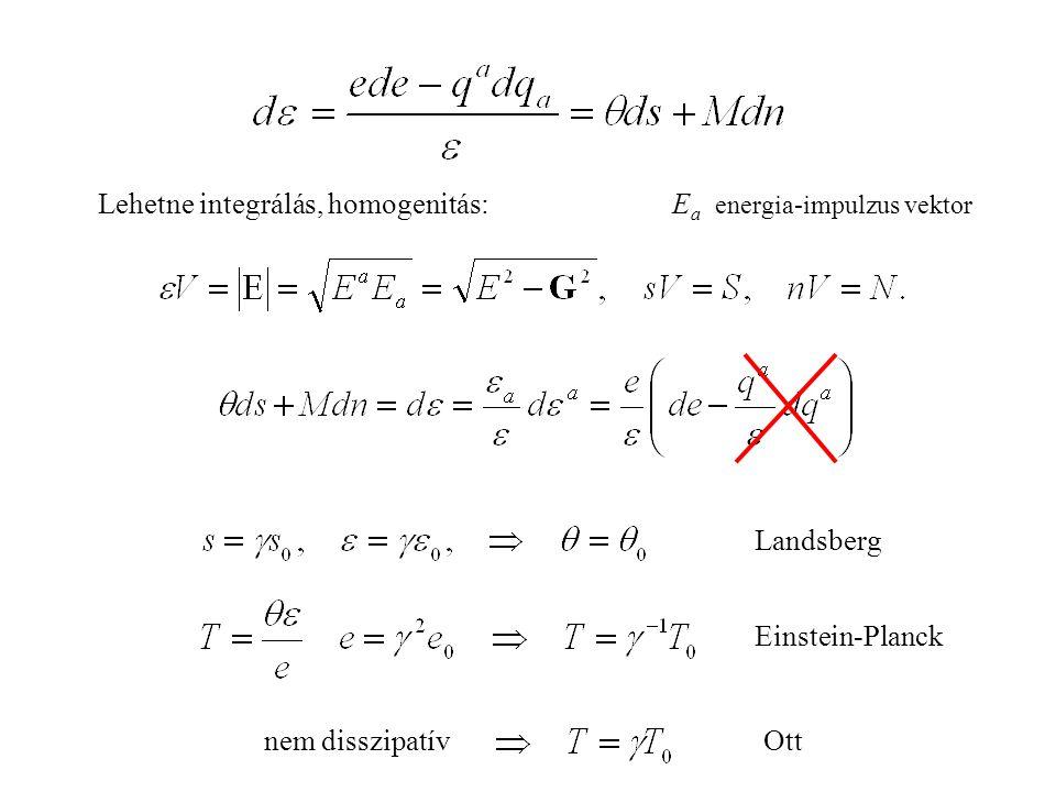 Lehetne integrálás, homogenitás: