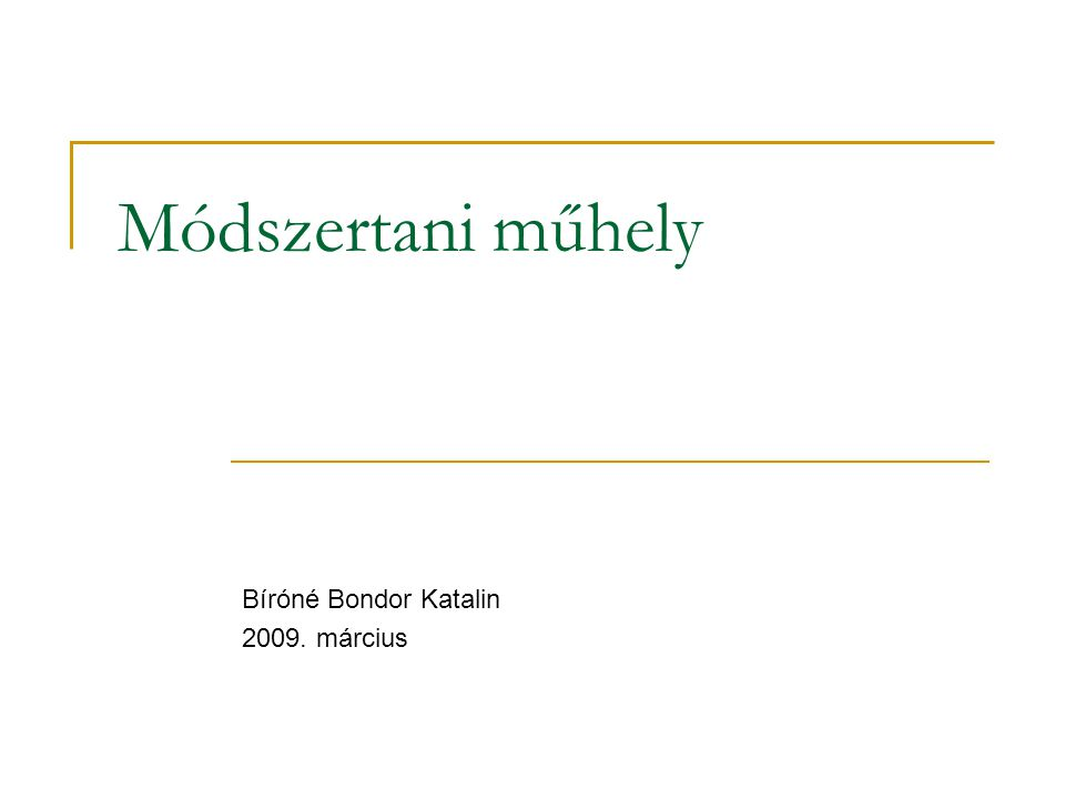 Bíróné Bondor Katalin 2009. március