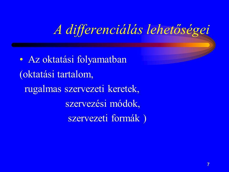 A differenciálás lehetőségei