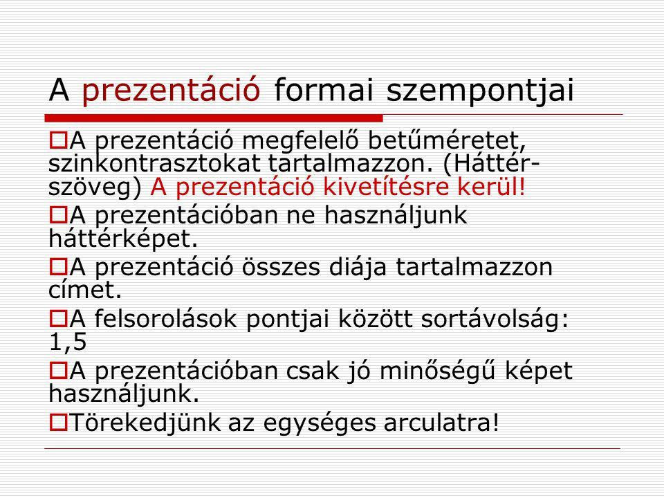 A prezentáció formai szempontjai