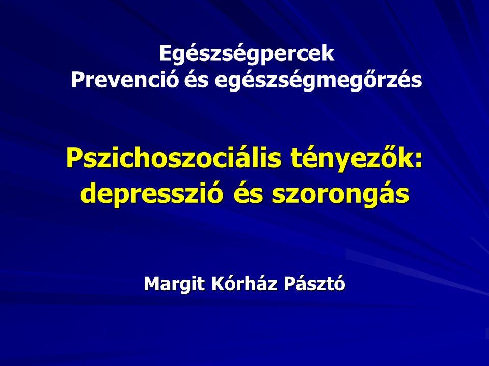 Pszichoszociális tényezők: depresszió és szorongás