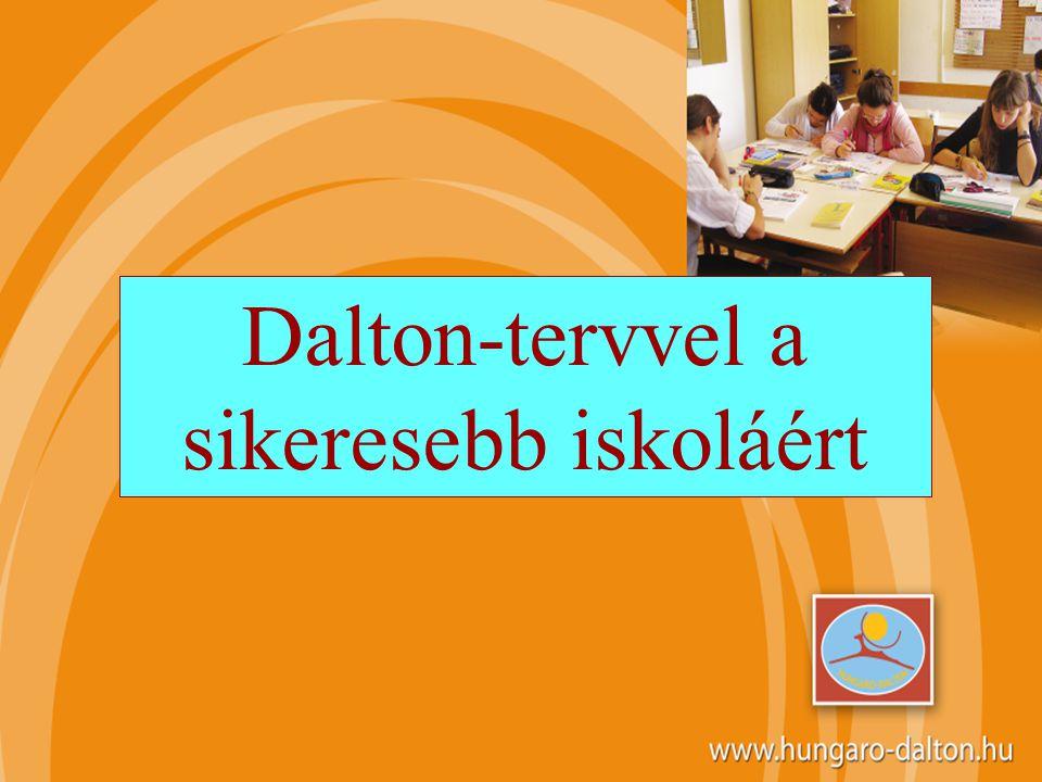 Dalton-tervvel a sikeresebb iskoláért