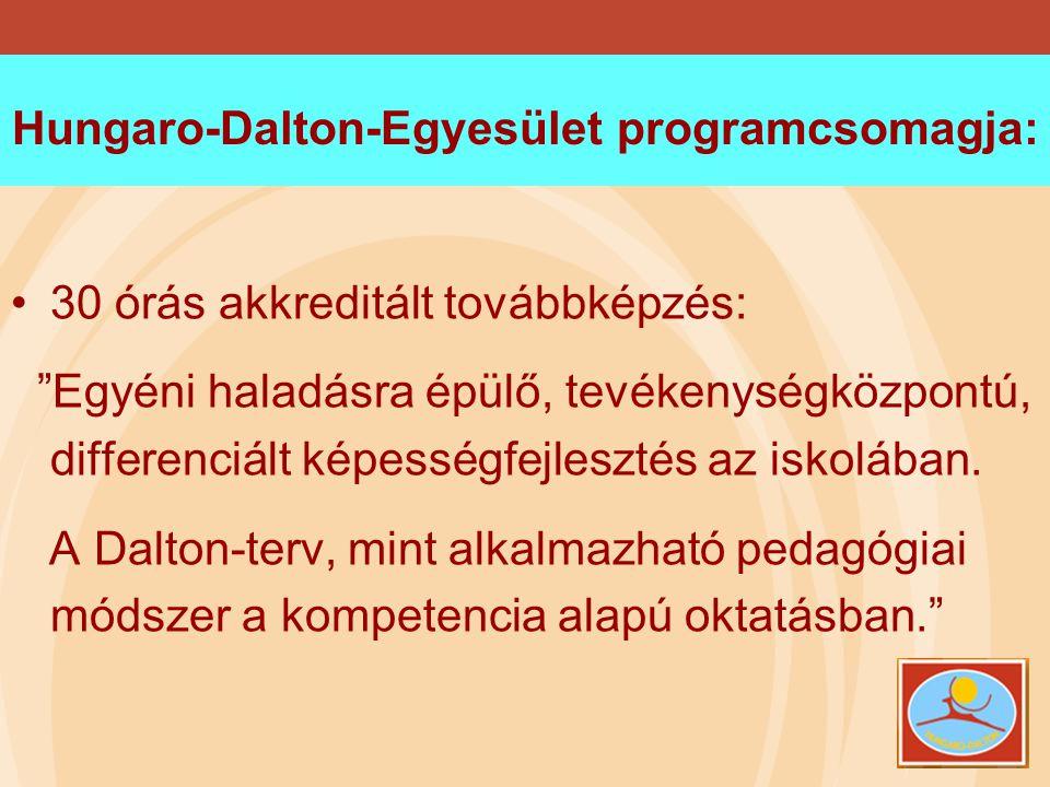 Hungaro-Dalton-Egyesület programcsomagja: