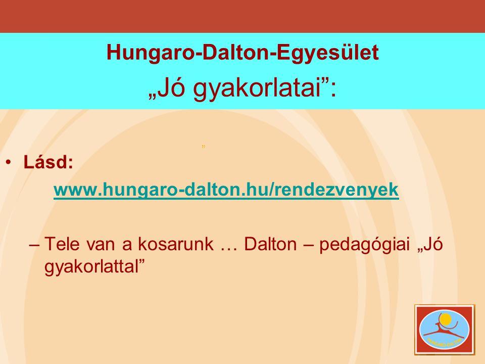 """Hungaro-Dalton-Egyesület """"Jó gyakorlatai :"""