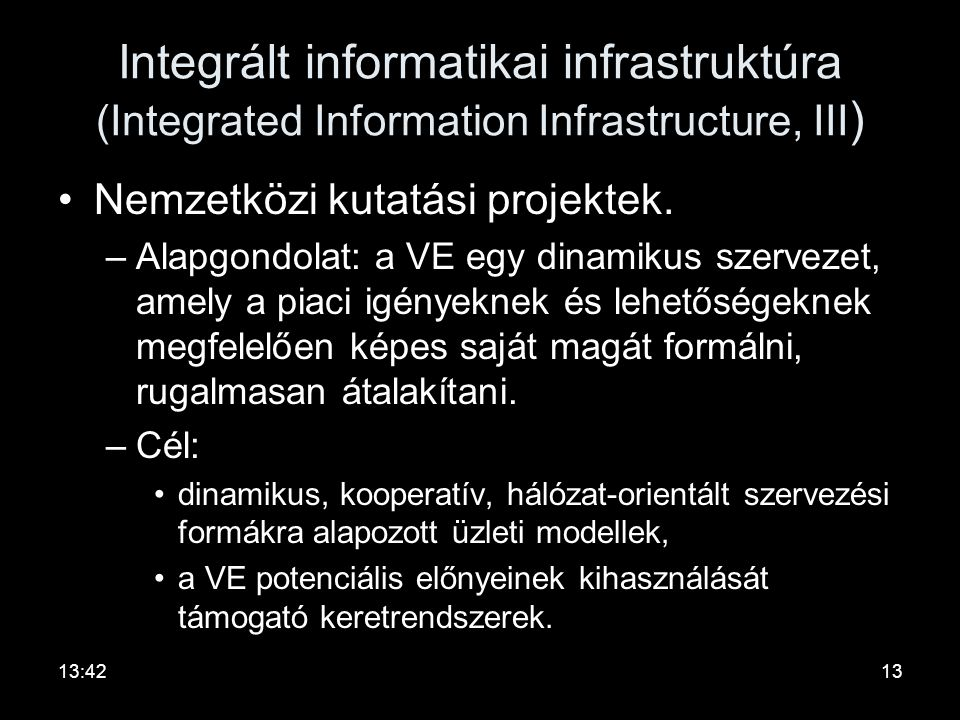 Integrált informatikai infrastruktúra (Integrated Information Infrastructure, III)