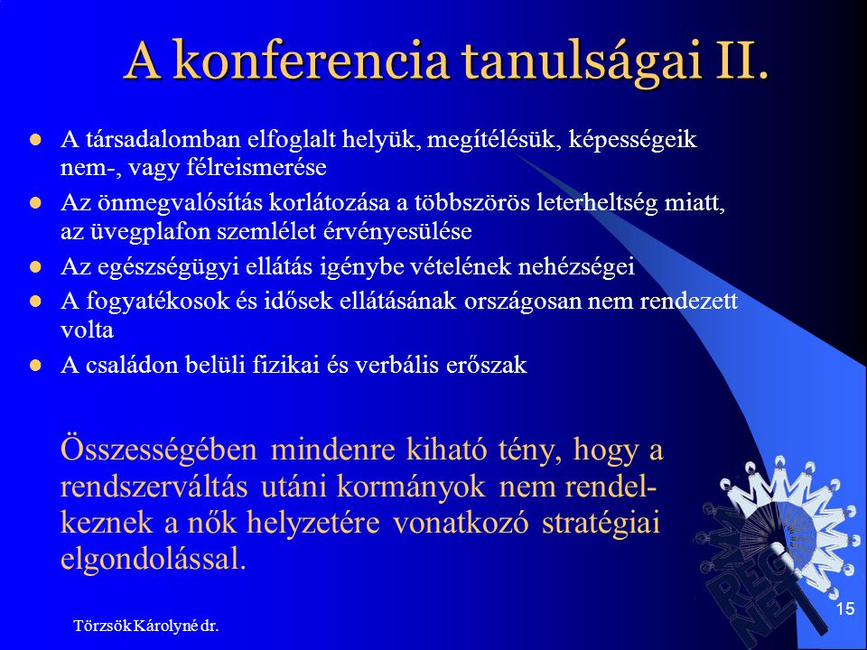 A konferencia tanulságai II.