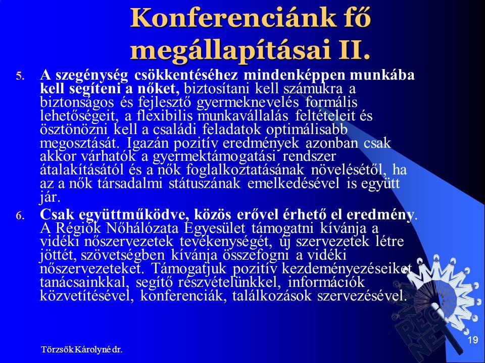 Konferenciánk fő megállapításai II.