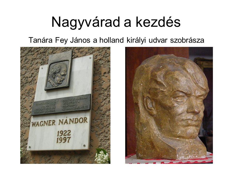 Tanára Fey János a holland királyi udvar szobrásza