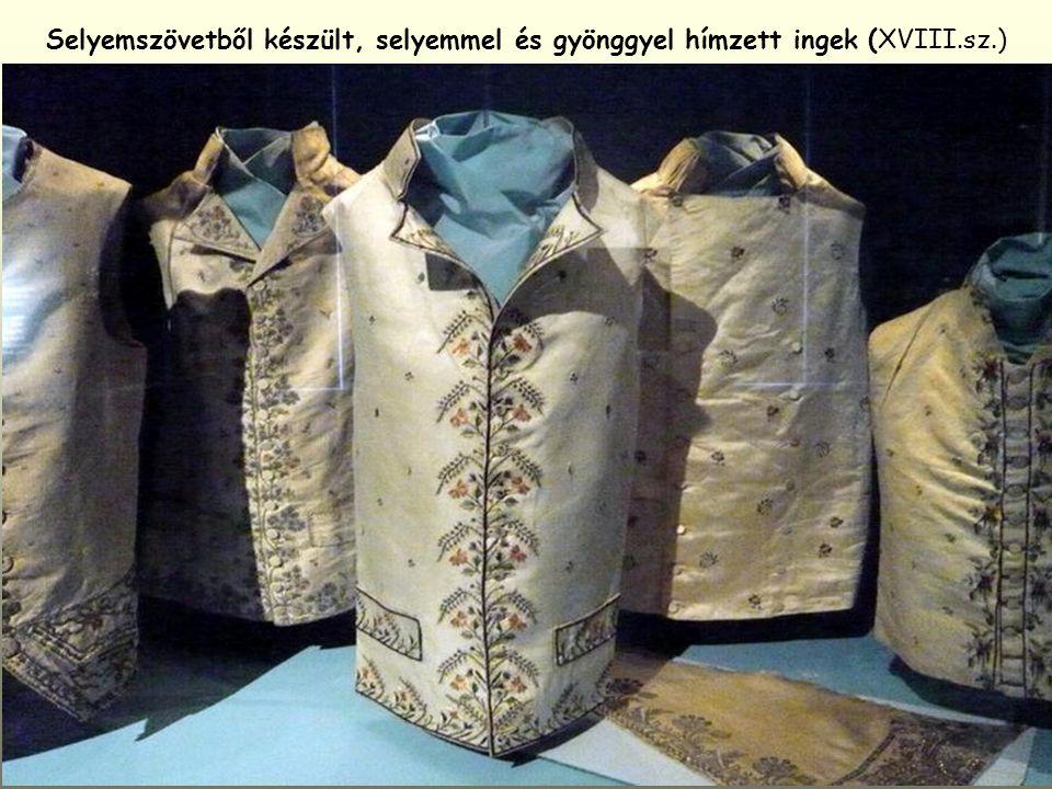 Selyemszövetből készült, selyemmel és gyönggyel hímzett ingek (XVIII