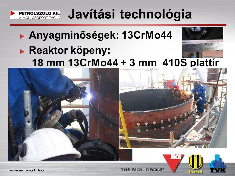 Javítási technológia Anyagminőségek: 13CrMo44